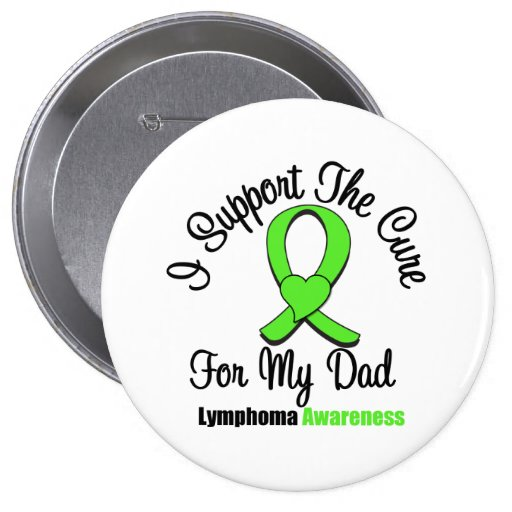 I Support The Cure For My Dad Pinback Buttons