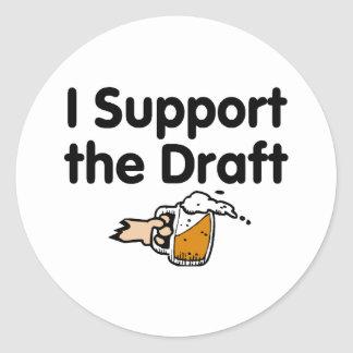 I Support The Draft Beer Classic Round Sticker