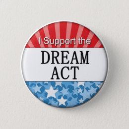 I Support the DREAM Act Button
