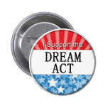 I Support the DREAM Act Buttons