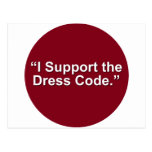 I support the dress code postcard