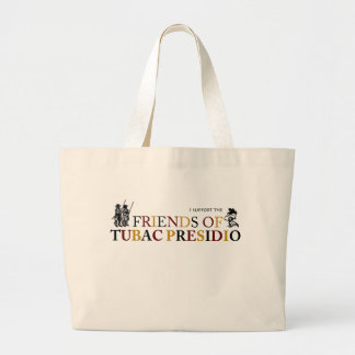 I Support the Friends of Tubac Presidio Tote