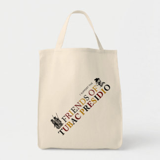 I Support the Friends of Tubac Presidio Tote Bag
