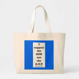 I support the GOD... Tote Bags