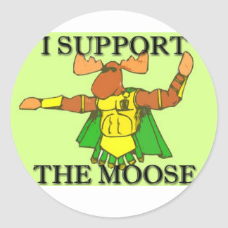 I SUPPORT THE MOOSE ROUND STICKER