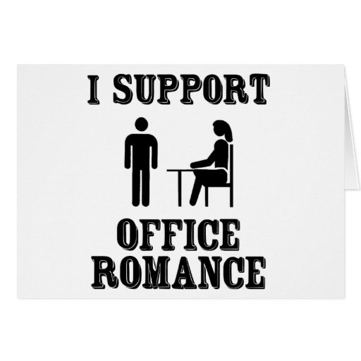 I Support The Office Romance Greeting Card