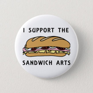 I Support The Sandwich Arts Button