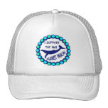 I SUPPORT THE WAR AGAINST WHALING HAT
