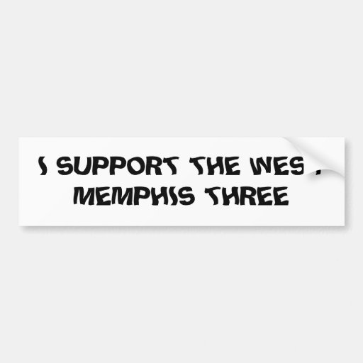 I SUPPORT THE WEST MEMPHIS THREE BUMPER STICKER
