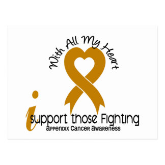 I Support Those Fighting Appendix Cancer Postcard