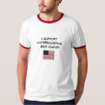 I support waterboarding  Dick Cheney T-Shirt