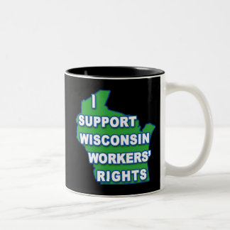 I SUPPORT WISCONSIN Workers Rights Two-Tone Coffee Mug