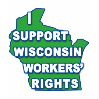 I SUPPORT WISCONSIN Workers Rights shirt