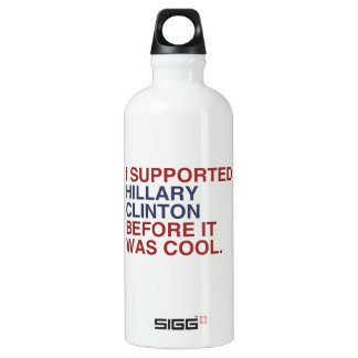 I SUPPORTED HILLARY CLINTON BEFORE IT WAS COOL SIGG TRAVELER 0.6L WATER BOTTLE