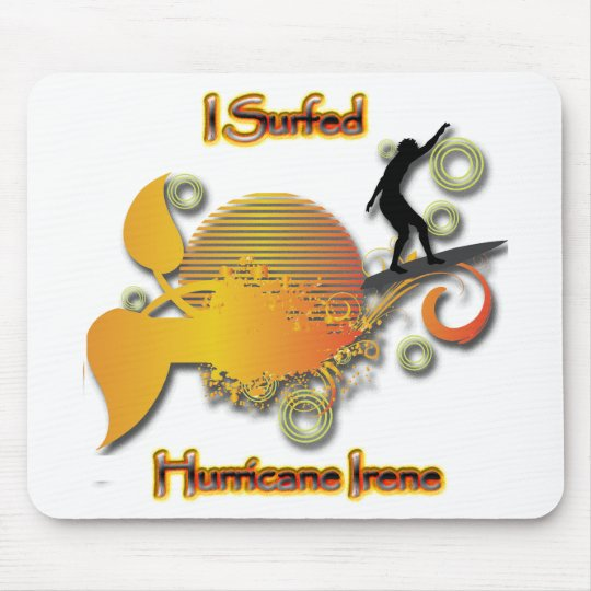 I Surfed Hurricane Irene Mouse Pad