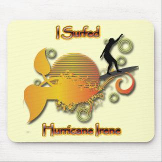 I Surfed hurricane Irene Mouse Pad