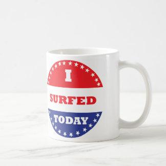 I Surfed Today Coffee Mug