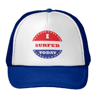 I Surfed Today Trucker Hat