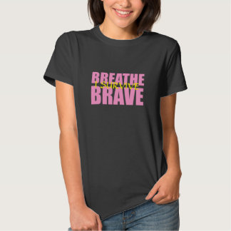 I Survive Breathe Brave - Survivor Jewelry Shirt