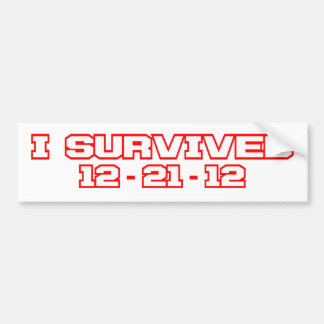 I Survived 12-21-12 Bumper Sticker