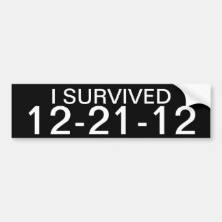 I SURVIVED 12-21-12 CAR BUMPER STICKER