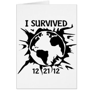 """""""I Survived 12-21-12"""" End of the World Card"""