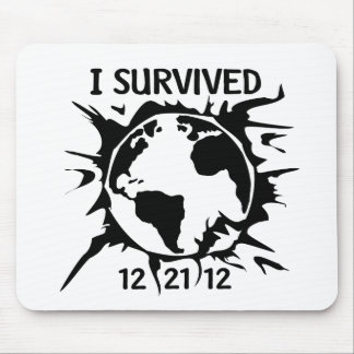 """I Survived 12-21-12"" End of the World Mouse Pad"