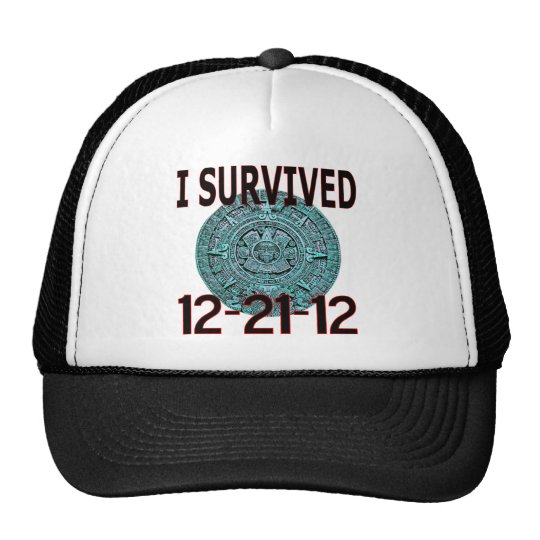 I SURVIVED 12-21-12 END OF THE WORLD T SHIRT TRUCKER HAT
