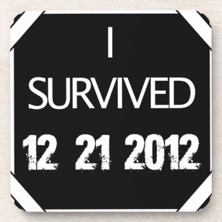 I SURVIVED 12.21.2012! BEVERAGE COASTER