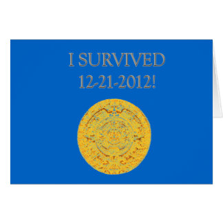 """""""I Survived 12-21-2012"""" Card"""