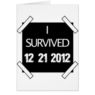 I SURVIVED 12/21/2012 CARD