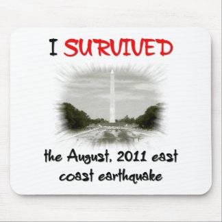 I Survived 2011 East Coast Earthquake Mouse Pad