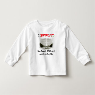 I Survived 2011 East Coast Earthquake Toddler T-shirt