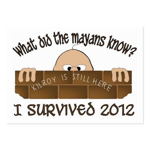 """I Survived 2012"" Business Card."
