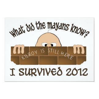 """I Survived 2012"" Invitations. Card"