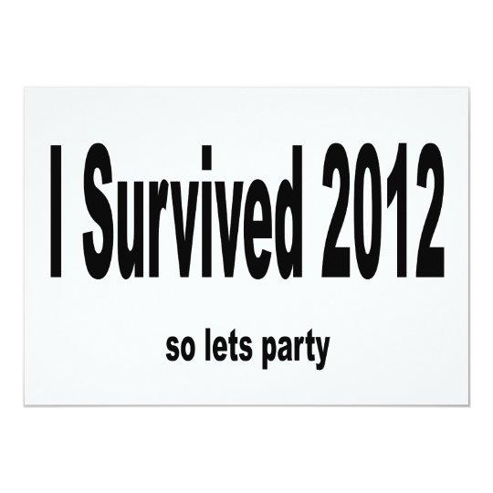 """I Survived 2012"" Invitations. Card"