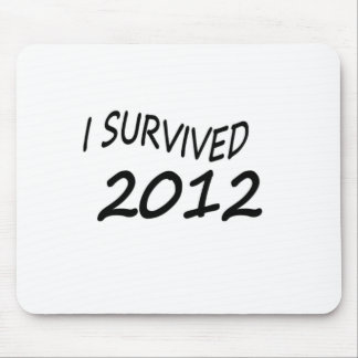 I Survived 2012 Mouse Pad