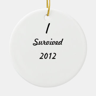 I survived 2012 ornaments