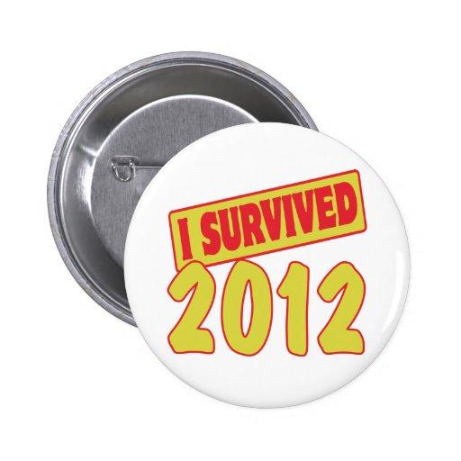 I SURVIVED 2012 PIN