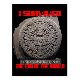 I SURVIVED 2012 The End of The World Post Card