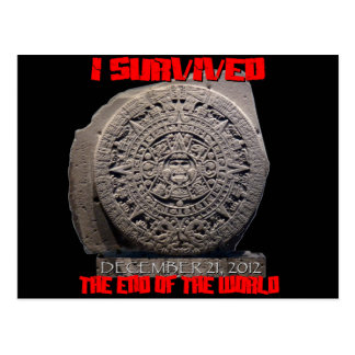 I SURVIVED 2012 The End of The World Postcard