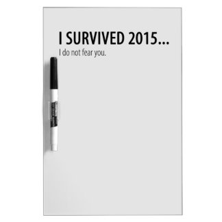 I survived 2015 Dry-Erase board