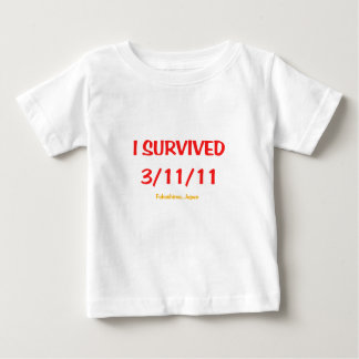 I Survived 3/11/11 Baby T-Shirt