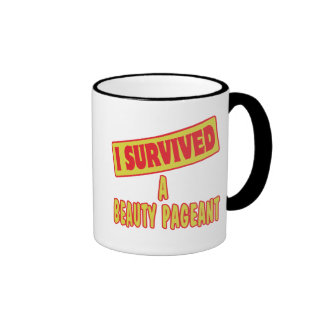 I SURVIVED A BEAUTY PAGEANT COFFEE MUG
