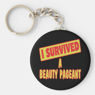 I SURVIVED A BEAUTY PAGEANT KEY CHAINS