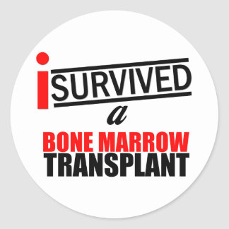 I Survived a Bone Marrow Transplant Classic Round Sticker