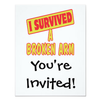 I SURVIVED A BROKEN ARM 4.25X5.5 PAPER INVITATION CARD