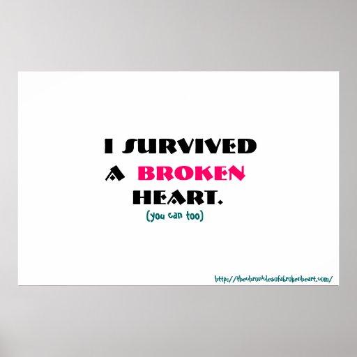 I Survived A Broken Heart Poster