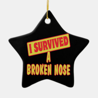 I SURVIVED A BROKEN NOSE Double-Sided STAR CERAMIC CHRISTMAS ORNAMENT