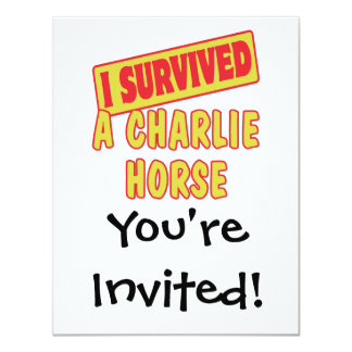 I SURVIVED A CHARLIE HORSE 4.25X5.5 PAPER INVITATION CARD